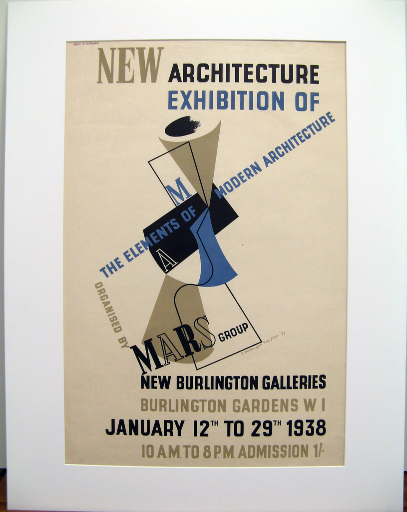 The poster celebrates am exhibition of modern architecture, designed by the MARS group, held at the New Burlington Gallery in London, from January 12th to 29th, 1938. Central image, resembling an abstracted hourglass, consists of gray and blue solid geometric shapes linked by a black linear element. Surrounding the image are words pertaining to the architecture exhibition. At top in blue, tan, and black lettering: NEW ARCHITECTURE / EXHIBITION OF; across the central image, in various orientations: M / THE ELEMENTS OF MODERN ARCHITECTURE / A / DESIGNED BY / MARS GROUP; below, in lines of alternating black and tan text: NEW BURLINGTON GALLERIES / BURLINGTON GARDENS W 1 / JANUARY 12TH TO 29TH 1938 / 10 A.M. TO 8 P.M. ADMISSION 1/-.