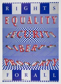 Vertical poster, the ground divided into six horizontal bands, each with a different treatment of blue and white checkered pattern (some flat, others undulating or receding into space). Printed in 3D red and white letters across central four bands: EQUALITY / SECURITY / LIBERTY / PROPERTY; in blue and white text at top and bottom bands: RIGHTS / FOR ALL.