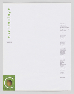 Single sheet. In lower left margin, white 'C' printed with coconut against green background, enclosed in a square. In upper left margin, 'Cocomalayo' rotated counterclockwise and printed in green ink. On verso, image of large green leaves against yellow background.
