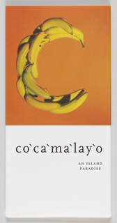 "Multi-fold paper with ""Cocomalayo"" depicted using images of bananas, coconuts, flowers for each letter in the upper center of each page. On first page, bananas against orange background form ""C"" and on last page, a coconut against green leaves forms ""O."" On verso, contributers, sponsors and a letter from the chairman of DIFFA Chicago are printed in black type against solid yellow background."