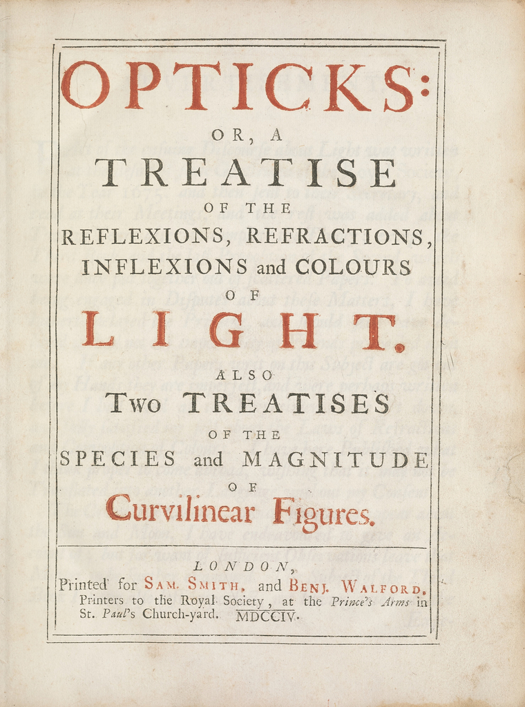 Book, Opticks, or, A Treatise of the Reflections, Refractions, Inflexions and Colours of Light. . . ., 1704