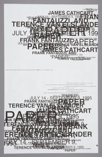 "Recto: densely layered black lettering, all caps, in varying sizes, with names of artists and exhibition information. Verso: large lowercase white lettering on black background, words cut off by margin but legible as ""supports/artists/Capp St/experim/reate th"""