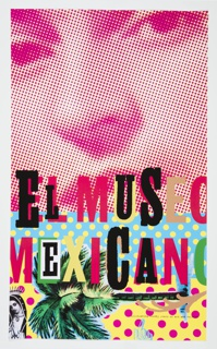 "Upper half of the poster filled with a cropped photograph of Frida Kahlo's face, in monochrome dark red. Lower half of the poster dominated by area of light blue with white dots, and yellow with red dots. ""El MUSE[0] MEXICAN[O]"" in 19th century woodblock type of varying colors (magenta, lime green, dark green, black, tan, white) bridges the division between the photo, blue, and yellow spaces. A palm tree rotated horizontally (with its roots at the right margin and fronds at left) underlines ""Mexicano."" A cropped image of Our Lady of Guadeloupe at lower left."