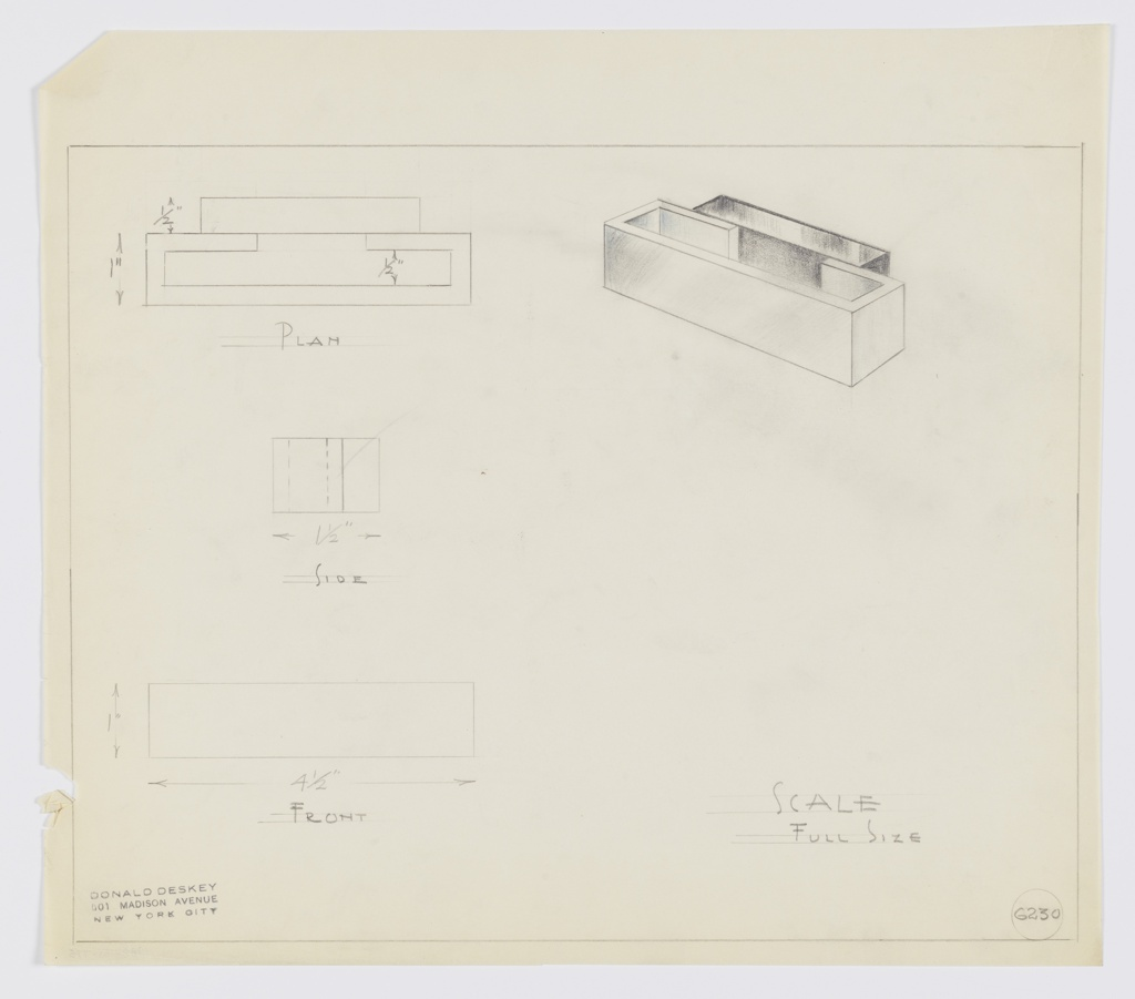Design for rectangular drawer pull. At upper right, perspective shows pull with finger grip comprised of open, rectangular frame; rear length open at middle, and these shorter sides are mounted to secondary rectangular volume that would then be affixed to drawer front. At upper left, plan with dimensions; at center left, side elevation with dimensions; below, left, front elevation with dimensions. Margins ruled in graphite. Inscribed with Deskey No. 6230.