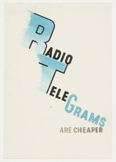 Study for a radio telegram poster for British General Post Office. Text in blue and black, running diagonally across poster: RADIO / TELEGRAMS; in gray, lower right: ARE CHEAPER.
