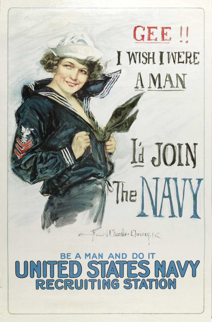 "On white background to the left is a young woman wearing a sailor uniform.  She smiles, grabbing her shirt while a gust of wind blows from behind.  To the right the text reads: "" Gee!! I Wish I Were A Man/ I'd Join the Navy"".  At bottom center: "" Be a Man And Do It/ United Stated Navy Recruiting Station""."