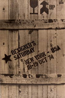 Poster is a wooden shipping crate image with black spray painted images and text: DESIGNER'S / SATURDAY / NEW YORK – USA / 18-19 OCT 74.