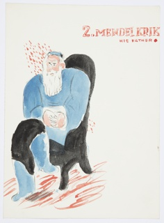 Illustration of Isaak Babel's fictional character, Mendel Krik (the father of Benya Krik, who features in many of Babel's short stories). At center, the figure of Mendel Krik depicted with a long white beard, wearing a blue shirt and boots with black pants. Mendel Krik sits in a black chair with legs crossed; the ground is indicated in red. At top right, in red text: 2. MENDEL KRIK / HIS FATHER [red circle].