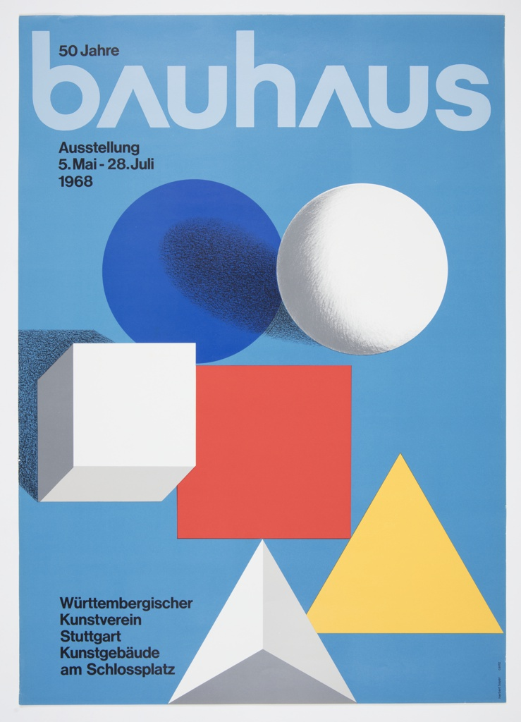 """The word """"bauhaus"""" appears horizontally in light blue text across the top of the poster against a darker blue background. A blue circle, white sphere, white cube, red square, white pyramid, and yellow pyramid are shown in an asymmetrical configuration underneath the """"bauhaus"""" title. Other information about the exhibition is printed in small, bold, black text in the upper and lower left corners."""
