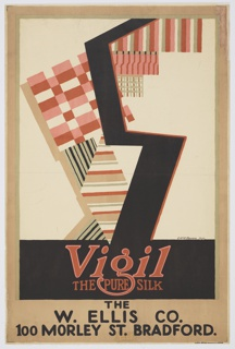 "Poster design for Vigil Silk with the address of a specific department store carrying the company's product. Abstracted composition with a large, black letter ""S"" set against a patchwork ground of geometric patterns in oranges and reds. Below in red text: Vigil / THE PURE SILK. At bottom, in black, block lettering: THE / E. ELLIS CO. / 100 MORLEY ST. BRADFORD."