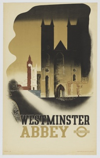 Poster design for the London Underground, advertising Westminster Abbey which can be reached by the railway. A depiction of Westminster Abbey seen from the front, in muted brown tones. The top of the abbey is in shadow. Below, in black text: Westminster; underneath in taupe ink: Abbey [London Underground Logo].