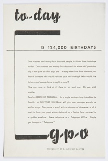 Photocopy of an advertisement for the British General Post Office. In a ribbon-like text in black, upper left: to-day; below, to the right; in smaller sans-serif: IS 124,000 BIRTHDAYS; center right: two paragraphs of copy text. At bottom, in the same ribbon-like text as at top: g-p-o.