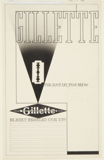 Study for a Gillette Safety Razor Company advertisement, featuring the company's signature blade. Across top of page, in black outlined lettering: GILLETTE. At center left, a depiction of a razor blade against a black, airbrushed ground in the shape of an inverted triangle. To the left, in graphite lettering: THE SLOT IN THE NEW. At lower right quadrant on page, [Gillette diamond-shaped logo] and below, graphite lines indicating space for copy. Inscribed within first lines for copy, in graphite lettering: BLADES ENABLES OUR EN-. Graphite lines indicating framing surrounding entire image.
