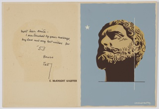 Holiday greeting card designed and sent by Kauffer at the end of 1952 or the beginning of 1953. The outside front of the card is blank except for black text at the bottom right side, aligned with the margin: SEASON'S GREETINGS. The outside back of the card is blank. The inside of the card features a rendering (likely from a photograph) of a classic sculptural head against a blue background. The head is rendered so that it looks up and to the left, towards a single white star. On the left half of the card, a handwritten inscription from Kauffer.