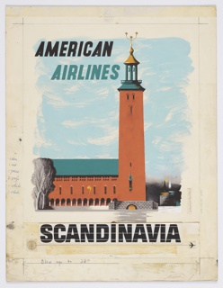 "Poster design encouraging travel to Scandinavia via American Airlines (the final version of this poster says ""SWEDEN"" instead of ""SCANDINAVIA""). At center, view of Stockholm's City Hall building in brown as seen from Riddarfjärden Bay, with a small stone bridge in foreground and cityscape in background to the right. At top in black and teal text: AMERICAN / AIRLINES. At bottom in black text, collaged onto page: SCANDINAVIA. On either side of ""SCANDINAVIA"", a collaged logo for Pan American Airlines in black outline (left), and a collaged logo of an airplane (right)"