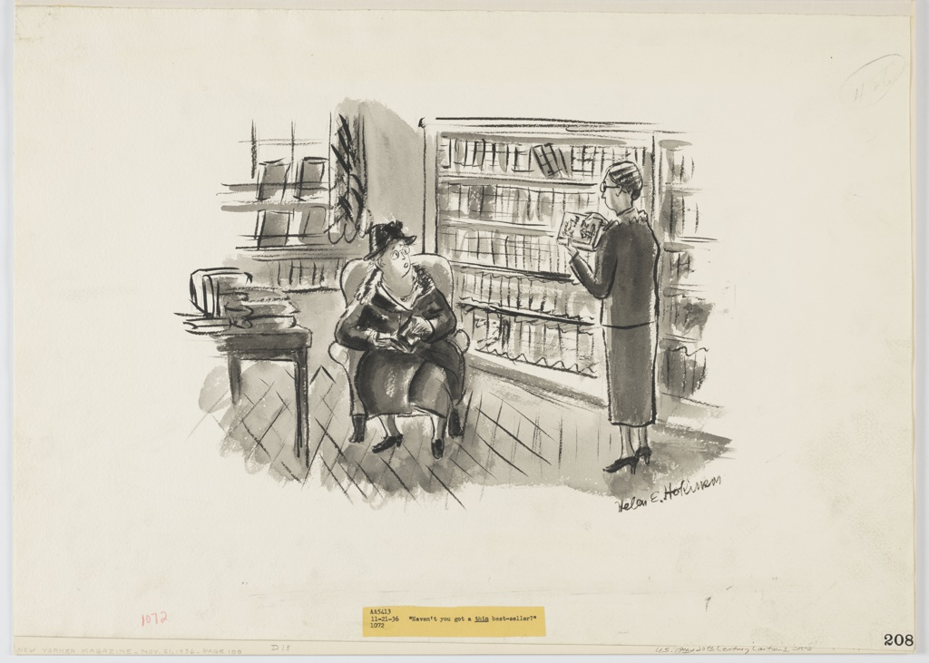 """A cartoon featuring two women in the interior of a bookstore. A woman is seated in the foreground in an armchair next to a table covered in books. She is holding a book and speaking to the other woman, standing at her right and holding a copy of """"Gone with the Wind."""" The window of the store is seen to the left; shelves of books from center to right. A typed caption on a small rectangular piece of tan-colored paper is attached to the lower center portion of the paper beneath the image and reads: """"Haven't you got a thin best-seller?"""""""
