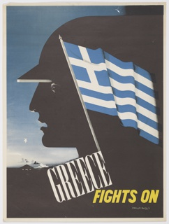 At center, a helmeted head in a black semi-silhouette in left profile on a blue, night sky . Superimposed on the head, the flag of Greece in color. Below the head and to the left, the silhouette of a classical temple with columns and a pediment. In white serif text, at an angle: GREECE; in yellow, sans serif text: FIGHTS ON.