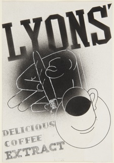 Design for a Lyons Coffee advertisement. At center, a hand holding a cigar with ash at the tip, and a cup of coffee on a saucer below. The hand is rendered in white outline superimposed over a large black circle. Across top, in black text at a diagonal angle: LYONS' [sic]; at bottom left side of page, in graphite: DELICIOUS / COFFEE / EXTRACT.