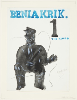 Illustration of Isaak Babel's fictional character, Benya Krik (referred to as The King) in many of Babel's short stories. At center, the figure of The King depicted all in black, seated on a roughly rendered couch, with his head turned to the left. At top, in blue serif text: BENIA KRIK. Below in black, a large number 1. Directly underneath, in blue text: THE KING [blue circle].