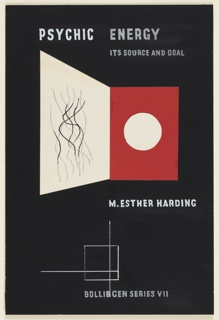 Design for a book cover for M. Esther Harding's Psychic Energy: Its Source and Goal. At top center, in white block text: PSYCHIC ENERGY / ITS SOURCE AND GOAL. Picture in center of abstract, book-like object that is half white and half red; at left, white leaf is elongated and includes vertical black wavy lines; at right, red right leaf includes a large white circle in the center. Directly underneath, in white block text: M. ESTHER HARDING. On lower left, a white outline of a square with two bisecting lines, one horizontal and one vertical. Bottom center, in white block text: BOLLINGEN SERIES VII.