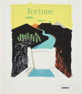 Design for the cover of an issue of Fortune magazine. Below a yellow sky, a blue river winds through mountains and plateaus. In the foreground, a large white dam channeling the river into a pool below. Above the dam at left, a cluster of trees. In green lettering at center top: Fortune. Surrounding the image, graphite framing lines.