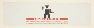 Design for stationary letterhead (and possiblly the logo) for Limium Limited. At center top, an abstract standing figure with a gold dot and red dot for hands and a triangular head. Centered below the figure inset within a long horizontal bar in red: LUMIUM. Below, in red lettering: BRETTENHAM HOUSE STRAND LONDON WC2 TEMPLE BAR 9042 / TELEGRAMS STRATESPED BUSH LONDON CABLEGRAMS STRATESPED LONDON [in italics].