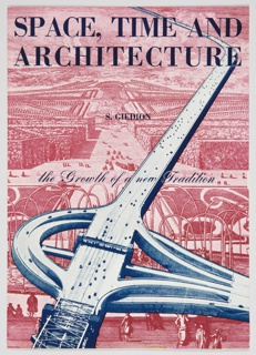 Book Cover, Space, Time and Architecture: The Growth of a New Tradition