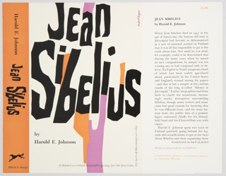 Book jacket design for Jean Sibelius by Harold E. Johnson, published by Alfred A. Knopf. Fron cover features the title in large black text with adjacent pink and orange forms against a white background. Printed in black, lower left: by / Harold E. Johnson; horizontally, bottom center to bottom right: A definitive critical biography giving, for the first time; continuing vertically, along right edge: the facts of the composer's life. Orange spine with black text appears at left. Author's name and book title are printed vertically from top to center, and publisher's name and logo are at bottom. Book flap appears at right with a description of the publciation in black. Verso: Additional book flaps. Author biography is printed in black on the left flap. A description of the book continued from the front flap is printed in black on the right flap.