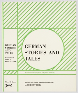 Book cover design for German Stories and Tales, edited by Robert Pick, published by Alfred A. Knopf. Cover design features green diagonal lines on a white background. A white circle at center is framed by green horizontal lines above and below, and a green vertical line on the left. Printed in black, inside the circle: GERMAN / STORIES AND / TALES. Printed in green, underneath circle: A collection designed for good reading. Printed in black, along the bottom: Selected and edited, with an Editor's Note / by ROBERT PICK. Printed in black inside a white vertical rectangle, on spine, on the other side of the vertical line: GERMAN / STORIES / AND / TALES / Selected and / edited by / ROBERT PICK. Publisher name and logo are printed in black at bottom of spine; diagonal green lines are above.