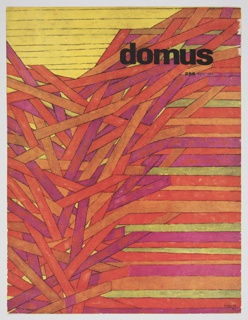 "July 1954 domus magazine cover design by Herbert Bayer. Design consists of red, orange, pink, and yellow rows. Yellow rows occupy the upper left, and the majority of the red, orange, and pink rows are jumbled together like a bunch of sticks. The text ""domus"" is printed in black at upper right, with ""296 luglio 1954"" in small black text directly underneath. Verso: Advertisement for Ceramiche Gabbianelli featuring a black and white photographic image of flowers and containers on grass at top and black printed text below."