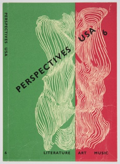 "Magazine cover design for Perspectives USA, No. 6. Features a green (left) and red (right) background with a curvilinear white design. The text ""PERSPECTIVES USA / 6"" appears in black, diagonally across the cover, with the text ""LITERATURE ART MUSIC"" in black across the bottom right. The spine is green, a continuation of the left side of the cover, and includes the text ""PERSPECTIVES USA"" in black vertically along the top and ""6"" at the bottom."