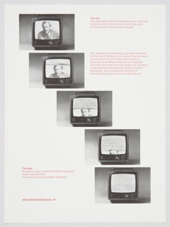 Atlantic Richfield Company advertisement proof addressing American news media. Features five televisions on top of each other from bottom right to top left, resembling a staircase. The top television contains a figure on the screen, and each successive screen contains an increased quantity of static, diminishing the appearance of the figure until he is no longer visible. Includes pink printed text about the real (upper right), with text about the media below, and the ideal (lower left). The Atlantic Richfield Company logo, a small diamond divided into 4 parts and containing a blank center, is printed in pink next to the company name at bottom left.
