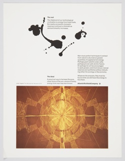 Atlantic Richfield Company advertisement proof addressing sources of energy. At upper center, inkblot forms suggesting oil. On lower portion, reproduction of geometric artwork by Richard Lippold evocative of the sun. Includes black printed text about the real (upper center) and the ideal (center, above lower image). Text about sources of energy is at center right. The Atlantic Richfield Company logo, a small black diamond divided into 4 parts and containing a blank center, next to the company name in black, is also at center right, beneath previous text.