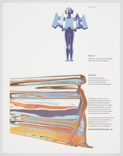 """Atlantic Richfield Company advertisement proof addressing technology. At upper right, abstracted metallic human figure with modified arms. Undulating layers of color on lower portion. Includes black printed text about the real (center right) and the ideal (center right, directly below """"the real"""" text), as well as the need to balance human and technology (lower right). The Atlantic Richfield Company logo, a small black diamond divided into 4 parts and containing a blank center, next to the company name in black, is at bottom right."""