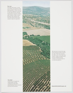 Atlantic Richfield Company advertisement proof addressing the benefits of oil pipelines. Contains a narrow vertical rectangular photographic reproduction of a rural agricultural landscape in the center. Includes black printed text about the real (upper left) and the ideal (lower left) and additional text at center right. The Atlantic Richfield Company logo, a small black diamond divided into 4 parts and containing a blank center, next to the company name in black, is at bottom right.