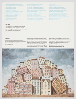Atlantic Richfield Company advertisement proof addressing urban problems. Features a reproduction of an artwork by René Magritte featuring houses piled on top of one another. The upper portion includes blue printed text reflecting the conflicting opinions about what is needed in a city. Also includes black printed text about the ideal (center left) and the real (center left, directly below), with text about the need to respect human diversity and create a mutually supportive environment directly to the right. The Atlantic Richfield Company logo, a small black diamond divided into 4 parts and containing a blank center, next to the company name in black, is at center right.