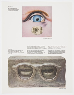 Atlantic Richfield Company advertisement proof addressing education. At top, a reproduction of a work by Herbert Bayer depicting a close-up of a blue eye, with an illustration of what appears to be a camera obscura in front of a sculpture (male bust) below. The lower portion of the design contains a reproduction of a sculpture by Jasper Johns featuring a grey, rectangular, brick-like form with glasses and eyes. Includes black printed text about the ideal (upper left) and the real (center left), with text about how to see and analyze at center and center right. The Atlantic Richfield Company logo, a small black diamond divided into 4 parts and containing a blank center, next to the company name in black, is also at center right.