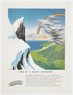 "Color proof of Textron advertisement featuring snow-covered mountains at left, additional mountains in the background, a green valley at lower right, a body of water at center, and a rainbow at upper right. Grey clouds and rain are on the right. Printed in black, lower portion: SIGNS OF A BRIGHT TOMORROW. Additional text advertising the fabric in black below. The Textron logo, ""TEXTRON"" printed in white against a grey netted roughly cylindrical form, appears at lower left."