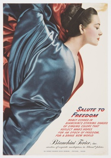 Advertisement proof for Bianchini-Férier featuring the upper portion of a woman in profile, with her dark hair pulled back, covered in shining blue and red drapery. Printed in blue and red italic text, lower right: SALUTE TO / FREEDOM; in red italics, directly below: NOBLY ECHOED IN / BIANCHINI'S STIRRING SHADES / OF SINGING COLORS THAT / REFLECT MAN'S HOPES / FOR AN EPOCH OF FREEDOM, / FOR A BRAVE NEW WORLD. Printed in black cursive italic text, bottom right: Bianchini-Férier, inc. / creators of exquisite masterpieces in Fiberset* fabrics; in small blue text, directly below: THE FIBERSET TREATMENT CHECKS SHRINKING . . . STRETCHING . . . SAGGING.