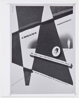 Black and white photograph of Bayer's advertisement proof for Cohama Frostpoint rayon fabric. Triangular and other geometric areas are formed from brown and grey pieces of fabric. An illustration of a suited male figure outlined in black appears at center right. Printed in black, diagonally, upper portion: COHAMA FROSTPOINT; diagonally, lower center: the super rayon that became a men's wear classic; diagonally, bottom: COHAMA MEN'S WEAR FABRICS [Cohama logo] 1412 Broadway, New York 18. The Cohama logo, a faceless man's head with black facial hair, a monocle, and a top hat, appears at center bottom (as indicated previously) and at center right, inside a white oval. Marks in graphite at corners.