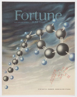 """Cover design for June 1942 Fortune magazine, Vol. 25, No. 6. Features a chemistry/molecular model in grey and blue, with a chemical structure containing hydrogen (represented by """"H"""") and carbon (""""C"""") at lower right. A cloudy sky appears in the background, getting increasingly darker towards the top. Printed in light blue, top: Fortune; in smaller text, directly below: ONE DOLLAR A COPY  JUNE 1942  TEN DOLLARS A YEAR[partially obscured by model]. Printed in black, lower right: SYNTHETIC RUBBER: HOW DO WE STAND."""