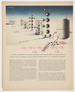 "Page 92 from Fortune magazine featuring a diagram by Herbert Bayer at top consisting of an illustration of an oil refinery in the background, molecular models, a variety of containers for chemicals. The diagram contains red, yellow, black, and blue. The chemical structure or formula for Buna-S, a synthetic rubber, is at the bottom of the diagram in red. See page 93 (2016-54-360) for continuation of design. Printed black text about the U.S. synthetic program is on the lower portion of the page. Verso: Black and white reproduction of the pamphlet, ""Sequel to the Apocalypse"" at lower right and black printed text."