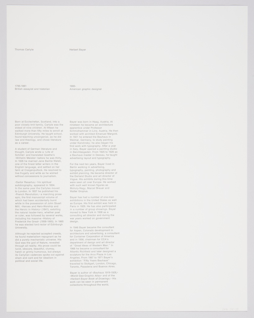 Advertisement for Container Corporation of America featuring artwork by Herbert Bayer containing a pile of overlapping and crossing sticks on the upper portion. Appears to have been distributed as a poster or collectable print. Black text is printed across the lower portion. Far left: every / new / opinion,; center left: at / its / starting,; center right: is / precisely / in; far right: a minority / of / one. Printed in black, along the bottom: THOMAS CARLYLE (HEROES AND HERO WORSHIP, II, 1840, LECTURE IN LONDON, MAY 8.) / GREAT IDEAS OF WESTERN MAN...ONE OF A SERIES  CONTAINER CORPORATION OF AMERICA [followed by CCA logo]. Verso: Grey printed biographical text about Bayer and Carlyle on the left side.