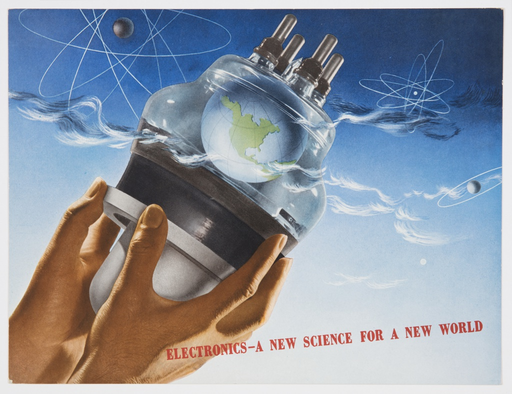"""Printed cover from General Electric Company's 1942 booklet on electronics, """"Electronics—A New Science for a New World,"""" featuring two hands emerging from the lower left corner holding an electronic glass tool with earth inside, surrounded by atomic illustrations and clouds against a blue sky. Printed in red, diagonally, along bottom: Electronics—A New Science for a New World. Verso: Black printed text about electronics on the right. Printed in black, center: REACHING FOR THE SKY."""