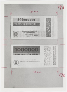 Black and white photograph featuring designs for one million and five hundred million marks, German inflationary money. Annotations in red pencil.