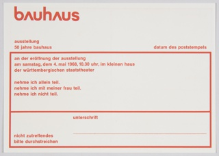 """Bauhaus Ausstellung (""""50 Jahre"""" exhibition) postcard printed with red in German. Printed in red, upper left: bAuhAus; directly below: austellung / 50 jahre bauhaus. Additional text below and on verso. Verso has blank spaces for entering a return address."""
