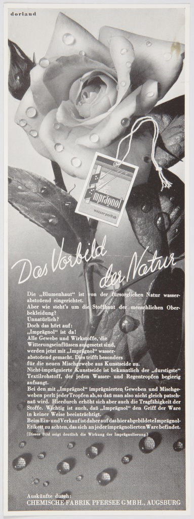 "Advertisement proof for Imprägnol featuring a black and white photographic reproduction of a rose with dewdrops. A tag that reads ""Imprägnol Wasser Perit ab"" is seen in front of the rose. Dewdrops are also seen below, along with extensive German text printed in white. Printed diagonally in cursive text across the center: Das Vorbild der Natur (The Model of Nature)."