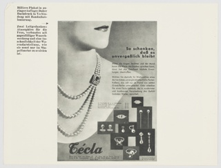 "Page with an advertisement for Técla jewelry. Advertisement features a fancy pearl necklace around a woman's neck. The bottom portion of the woman's face is also visible. Printed in black, upper right side of advertisement: So schenken, / daß es / unvergeßlich bleibt. Additional text in German is printed in black on the right side of the advertisement. Assorted jewelry (earrings, rings) is at lower right. ""Técla"" is printed in black cursive text along the bottom, with locations listed below. Black printed German text appears to the left of the advertisement, on the upper left portion of the page. Page appears to have been part of a Dorland booklet. Verso: Two black and white advertisements for Miele, a company specializing in domestic appliances. Advertisements include black and white illustrations of vacuum cleaners, with black text in German above. German text is printed in black to the right of the advertisements, on the lower right portion of the page."