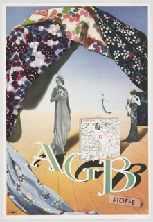 """Advertisement for AGB Stoffe featuring a variety of colorful fabrics with floral patterns on the upper portion and lower left portion of the design. Includes black and white photographic reproductions of female figures—one facing the viewer at center, another smaller figure looking in a mirror at center right, and a much smaller figure with her back turned in the distance. A white, black, and red Berlin map appears in the center portion, with """"AGB"""" printed in elegant green block letters outlined in white on the lower portion. """"STOFFE"""" is printed in black inside a light pink rectangle at lower right. The scene contains a yellow ground and blue sky. Verso: Article printed in black German text on upper portion. Black, grey, white, and yellow advertisement for Alt Sandel Wasser on lower portion."""
