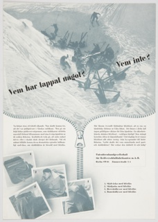 Black and white advertisement proof for Patenttreuhandgesellschaft featuring a group of skiers at top. Many of them have fallen in the snow. Printed in black Swedish text, diagonally, across the upper portion: Vem har tappat något? Vem inte? A large zipper appears at center, with numbered photographic reproductions at lower left showing off zippers. Additional black printed text in Swedish on lower portion.